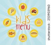 kids menu design  vector... | Shutterstock .eps vector #253903960