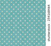 dot pattern on grunge old paper ... | Shutterstock .eps vector #254168464