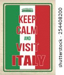 keep calm and visit italy... | Shutterstock .eps vector #254408200