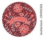 concept hello card. elegant... | Shutterstock .eps vector #254492326