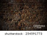 old brick wall in a background... | Shutterstock .eps vector #254591773