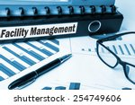 facility management on document ... | Shutterstock . vector #254749606