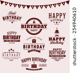 typographic happy birthday... | Shutterstock .eps vector #254940610