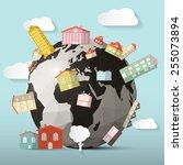 houses on globe   earth... | Shutterstock . vector #255073894