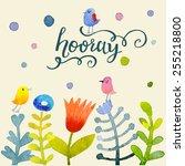 hooray concept background.... | Shutterstock .eps vector #255218800