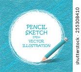 sketch pencil drawing. vector... | Shutterstock .eps vector #255308410