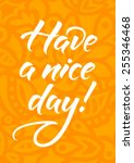 postcard with text have a nice... | Shutterstock .eps vector #255346468