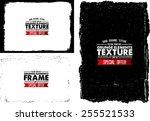 grunge frame set texture  ... | Shutterstock .eps vector #255521533