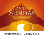 Easter Sunday  He Is Risen....