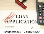 approved the loan application ... | Shutterstock . vector #255897220