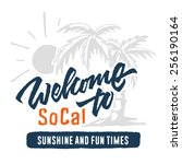 vintage 'welcome to so cal... | Shutterstock .eps vector #256190164