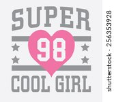 college cool girl typography  t ... | Shutterstock .eps vector #256353928