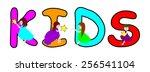 happy children with word kids ... | Shutterstock .eps vector #256541104