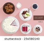 dessert   vector illustration | Shutterstock .eps vector #256580140