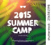 Summer Holiday and Travel themed Summer Camp poster, vector illustration.  | Shutterstock vector #256581598