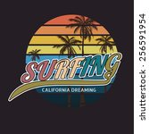 california surf typography  t... | Shutterstock .eps vector #256591954