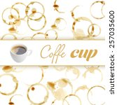 cup of coffee on coffee stains... | Shutterstock . vector #257035600