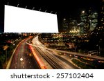 billboard blank for outdoor... | Shutterstock . vector #257102404