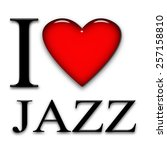 I Love Jazz  Font  Heart And...