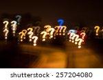 question mark qustom bokeh.... | Shutterstock . vector #257204080