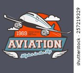aviation t shirt illustration... | Shutterstock .eps vector #257219329