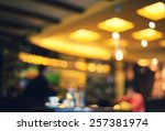 blurred cafe   retro effect... | Shutterstock . vector #257381974
