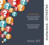random colorful flat question... | Shutterstock .eps vector #257453764