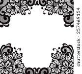 white flower frame  lace... | Shutterstock .eps vector #257469154
