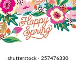 happy spring floral card on... | Shutterstock .eps vector #257476330
