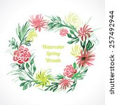 watercolor spring floral wreath ... | Shutterstock .eps vector #257492944