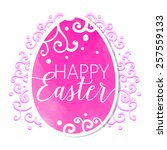 happy easter vector egg with...   Shutterstock .eps vector #257559133