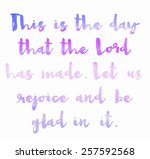 this is the day that the lord... | Shutterstock . vector #257592568