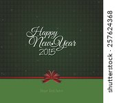 abstract happy new year... | Shutterstock .eps vector #257624368