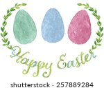 green watercolor happy easter... | Shutterstock .eps vector #257889284