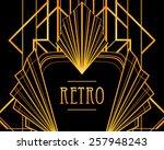 art deco geometric frame.... | Shutterstock .eps vector #257948243