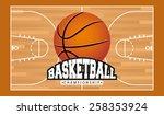 basketball sport design  vector ... | Shutterstock .eps vector #258353924