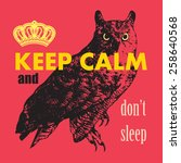 keep calm and don't sleep.... | Shutterstock .eps vector #258640568
