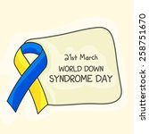 world down syndrome day. | Shutterstock .eps vector #258751670