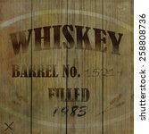 wooden whiskey barrel... | Shutterstock . vector #258808736