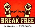 i want to break free  hands... | Shutterstock .eps vector #258824006