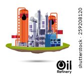 oil refinery. factory design  ... | Shutterstock .eps vector #259208120