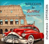 welcome to rome retro poster. | Shutterstock .eps vector #259558286
