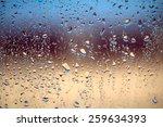 Raindrops On Window Glass ...