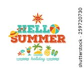hello summer holiday   freehand ... | Shutterstock .eps vector #259720730