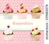 vintage cupcake poster set...   Shutterstock .eps vector #259883078