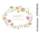 happy birthday flowers card... | Shutterstock .eps vector #259948436