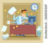 businessman very busy at work... | Shutterstock .eps vector #260033369