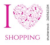 i love shopping. set of woman... | Shutterstock .eps vector #260562104