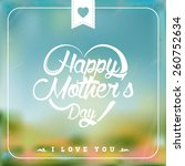 happpy mothers day heart shaped ... | Shutterstock .eps vector #260752634