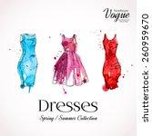 watercolor cocktail dresses ... | Shutterstock .eps vector #260959670